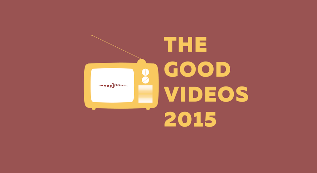 Good Videos 2015