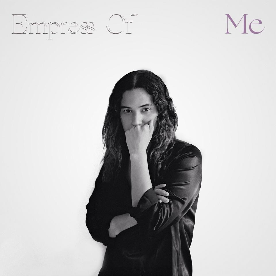 empress of - me