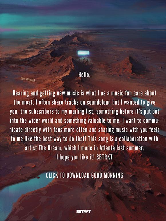 sbtrkt good morning message